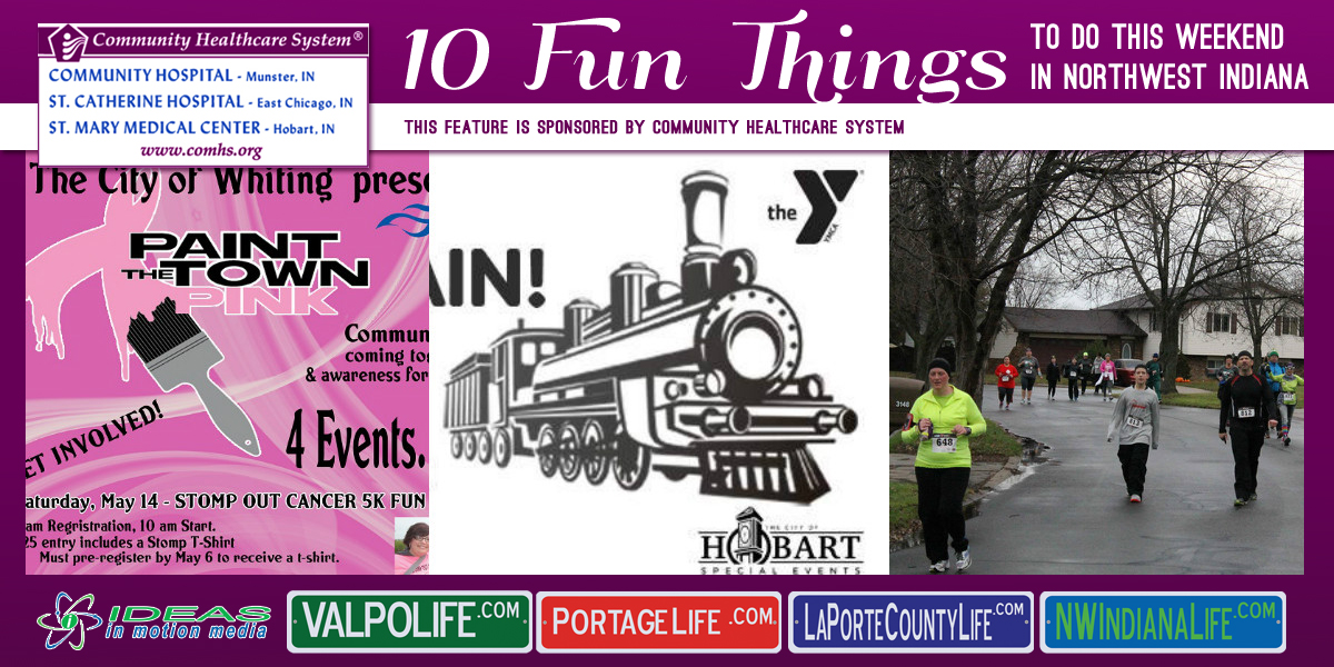 10 Fun Things to Do this Weekend in Northwest Indiana: May 20-22, 2016