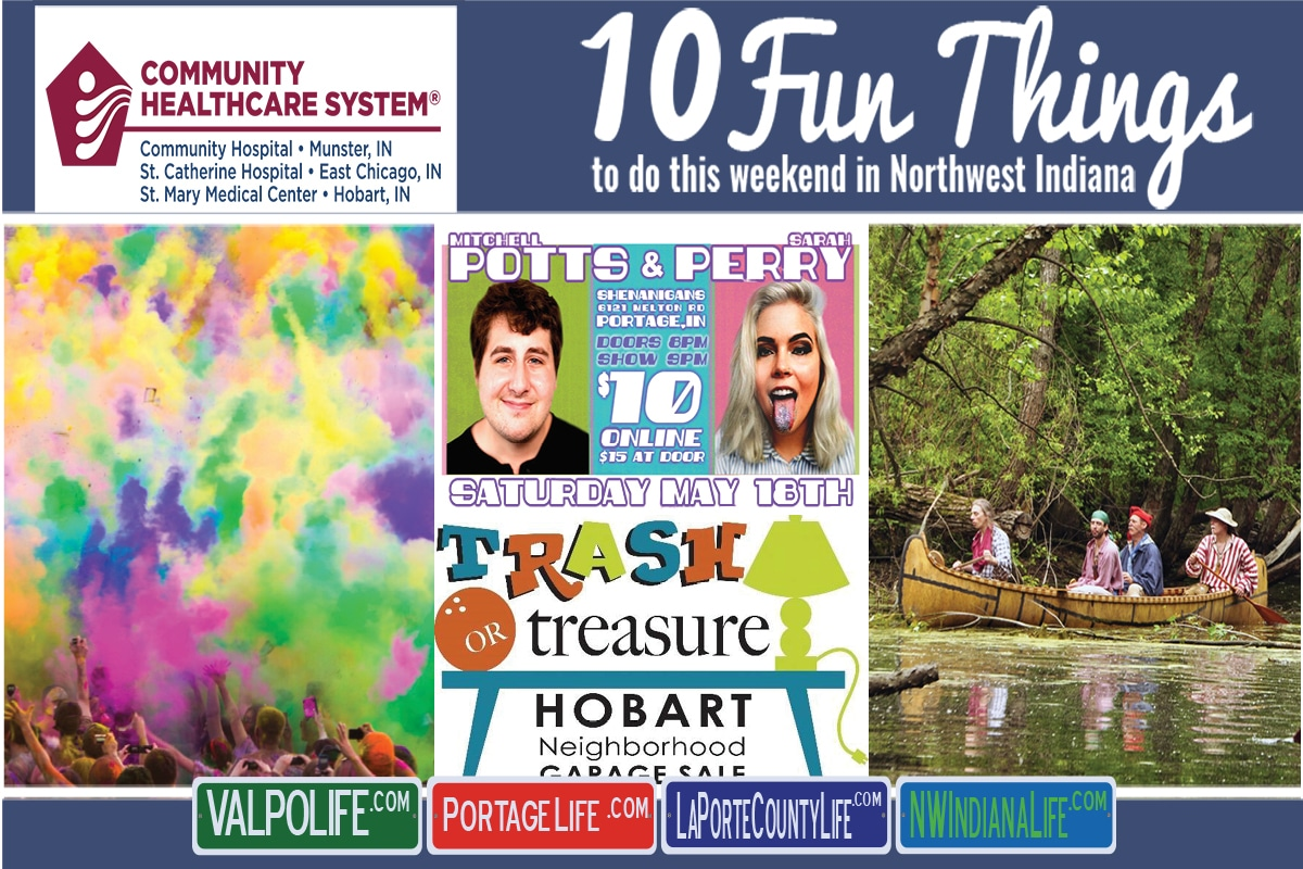 10 Fun Things to do this Weekend in Northwest Indiana, May 17th – 19th, 2019