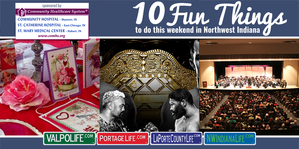 10 Fun Things to Do in NWI for February 9th – 11th, 2018