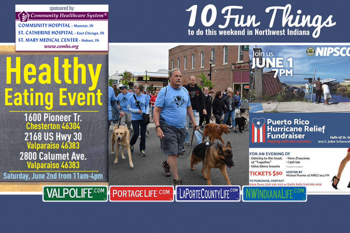 10 Fun Things to Do in NWI for June 1 – 3, 2018