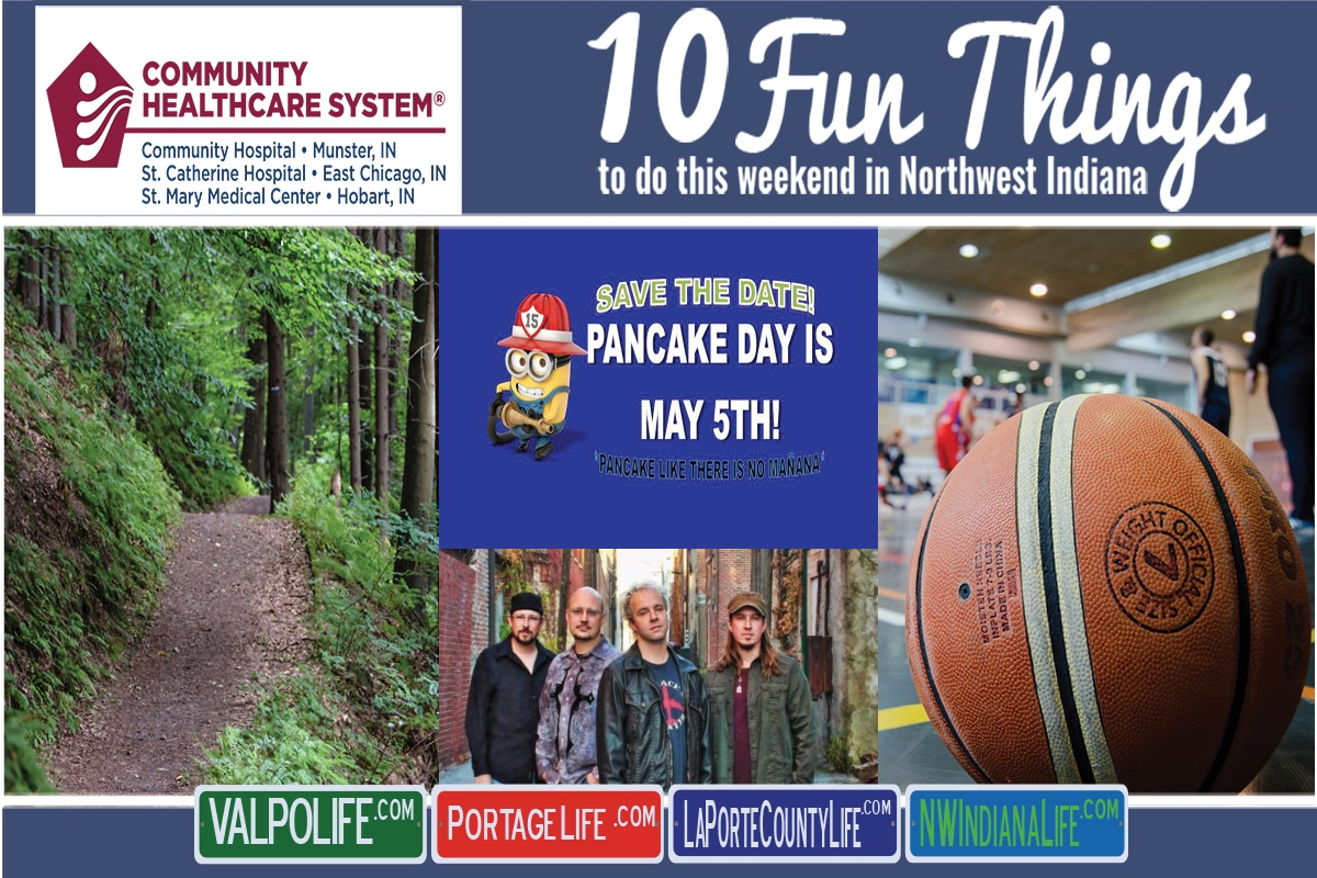 10 Fun Things to do this Weekend in Northwest Indiana May 3rd-5th 2019