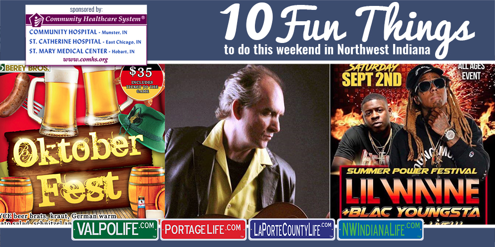 10 Fun Things to Do In Northwest Indiana – September 1st – September 3rd 2017
