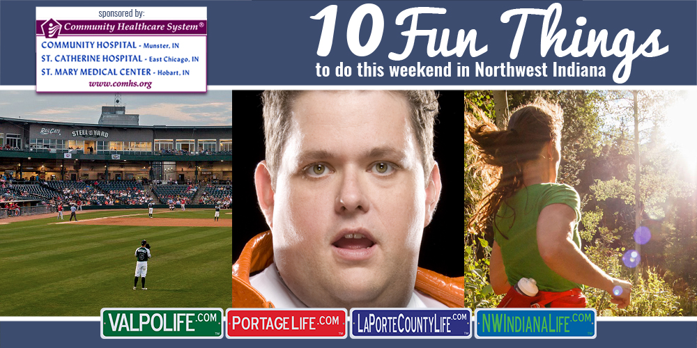 10 Fun Things to Do This Weekend in Northwest Indiana May 26 – 29, 2017