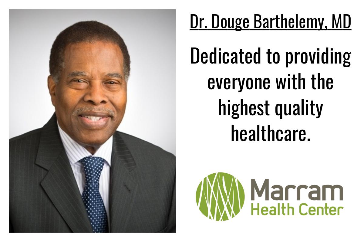 Marram Health Center Employee Spotlight: Dr. Douge Barthelemy