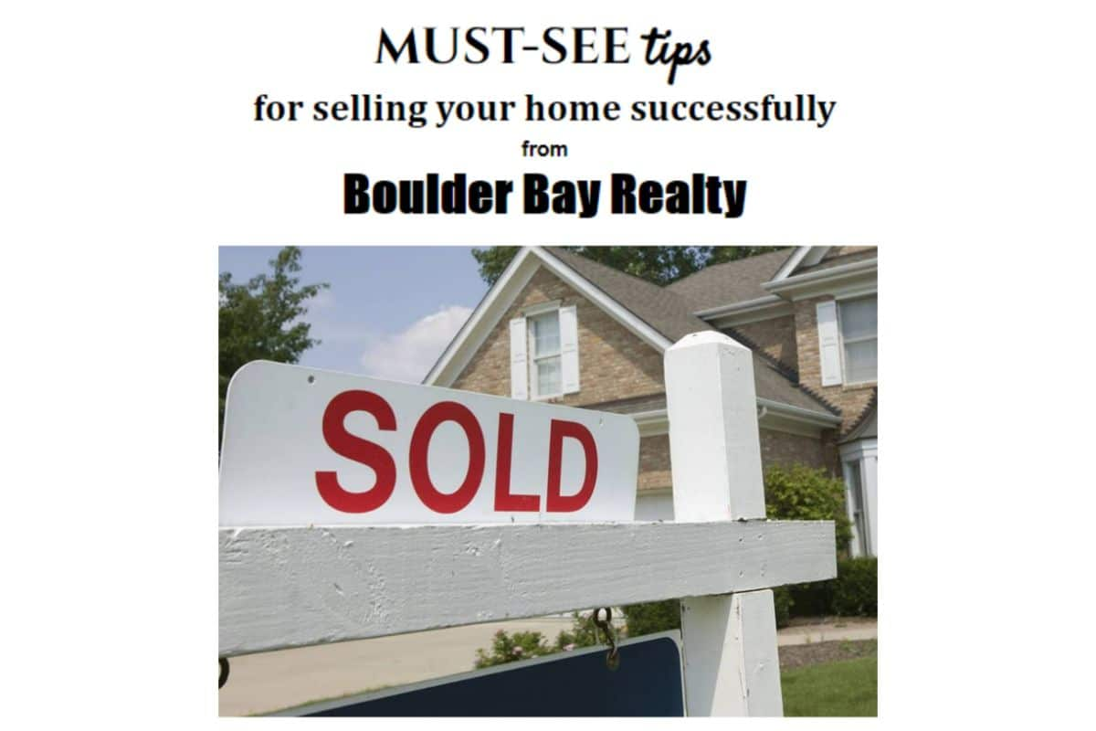 Must-see tips from Boulder Bay Realty for selling your home successfully
