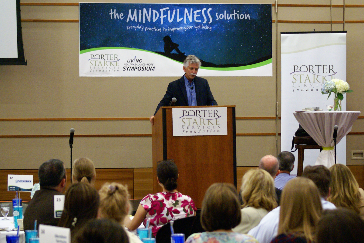 Dr. Ron Siegel Brings Mindfulness to Porter-Starke Services' 2018 Living Health Balance & Hope Symposium